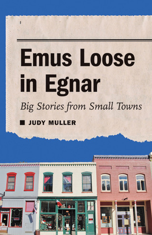 Emus Loose in Egnar by Judy Muller