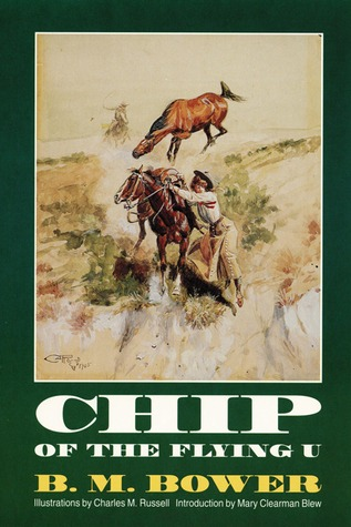 Chip of the Flying U by B.M. Bower