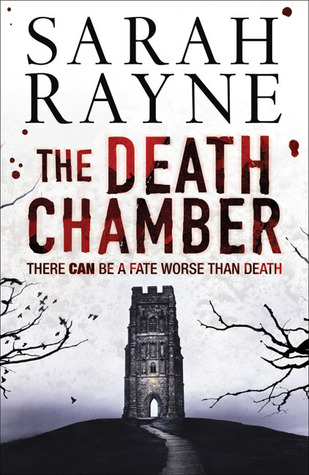 The Death Chamber by Sarah Rayne