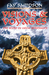 Visions & Voyages: The Story of Celtic Spirituality