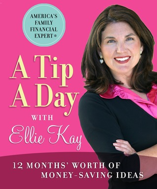 A Tip a Day with Ellie Kay by Ellie Kay