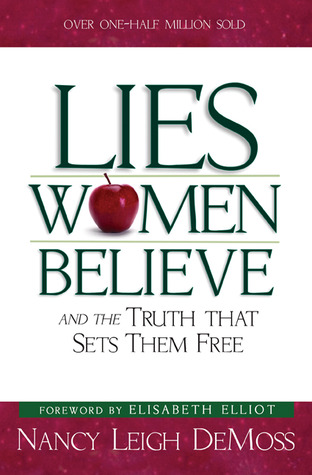Lies Women Believe by Nancy Leigh DeMoss