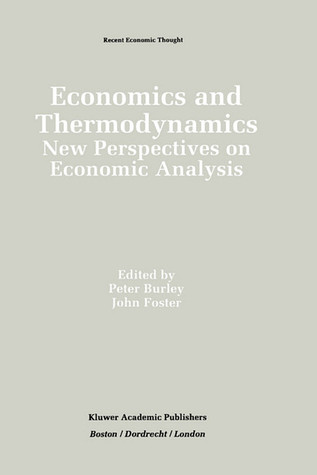 Economics and Thermodynamics:: New Perspectives on Economic Analysis