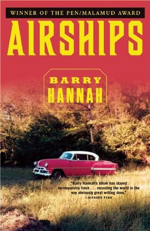 Airships by Barry Hannah