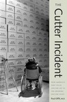 The Cutter Incident: How America's First Polio Vaccine Led to the Growing Vaccine Crisis