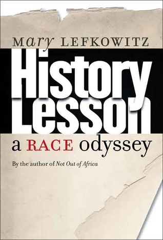 History Lesson by Mary Lefkowitz
