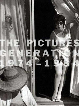 The Pictures Generation, 1974-1984