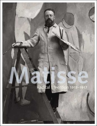 Matisse: Radical Invention, 1913-1917