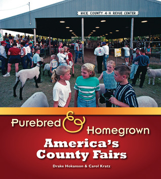 Purebred and Homegrown: America's County Fairs