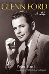 Glenn Ford by Peter Ford