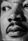 """King's Dream: The Legacy of Martin Luther King's """"I Have a Dream"""" Speech"""