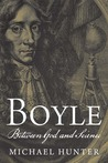 Boyle: Between God and Science