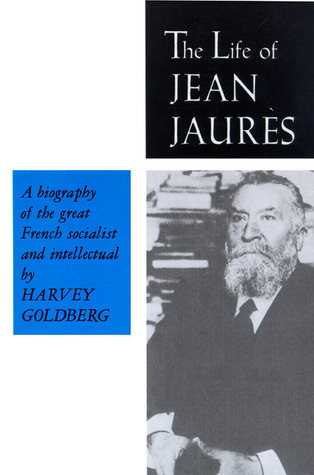 The Life of Jean Jaures