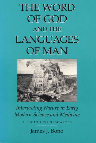 The Word of God and the Languages of Man by James J. Bono