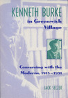 Kenneth Burke in Greenwich Village: Conversing with the Moderns, 1915–1931