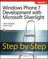 Windows Phone 7 Development with Microsoft Silverlight: Step by Step