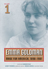 Emma Goldman, Vol. 1: A Documentary History of the American Years, Volume 1: Made for America, 1890-1901