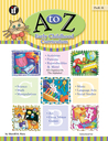 A to Z Early Childhood Curriculum, Grades PK - K