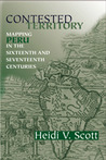 Contested Territory: Mapping Peru in the Sixteenth and Seventeenth Centuries