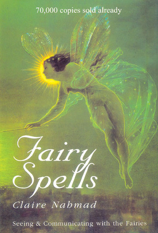 Fairy Spells by Claire Nahmad