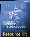 Microsoft® SharePoint®  Products and Technologies Resource Kit