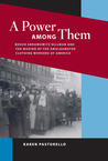 A Power Among Them: Bessie Abramowitz Hillman and the Making of the Amalgamated Clothing Workers of America