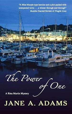 The Power Of One by Jane A. Adams