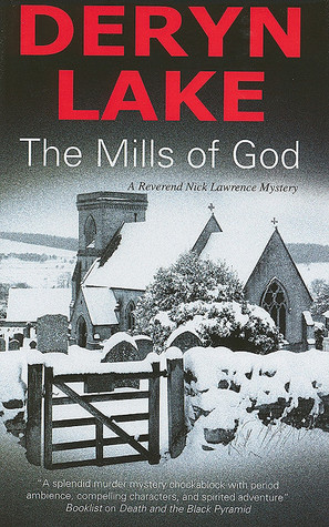 The Mills of God by Deryn Lake