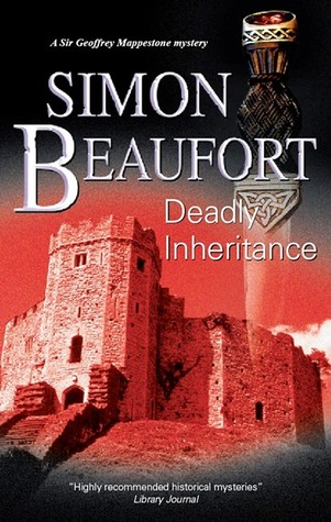 Deadly Inheritance by Simon Beaufort