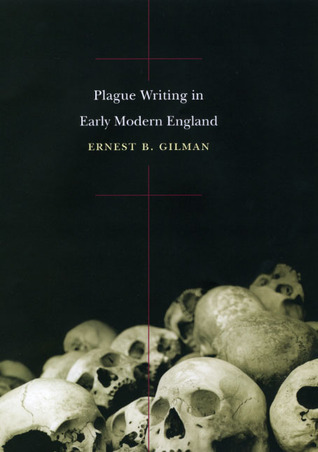 Plague Writing in Early Modern England