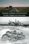 Tracks across Continents, Paths through History: The Economic Dynamics of Standardization in Railway Gauge