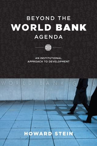 Beyond the World Bank Agenda by Orion Anderson
