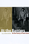 At the Barriers: On the Poetry of Thom Gunn