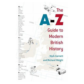 The A-Z Guide to Modern British History