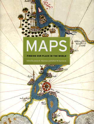Maps: Finding Our Place in the World