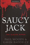 Saucy Jack: The Elusive Ripper