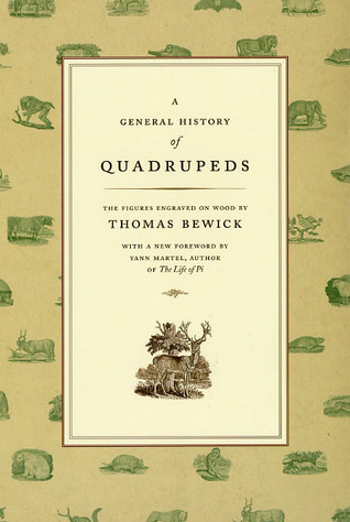 A General History of Quadrupeds: The Figures Engraved on Wood