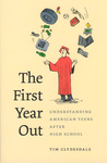 The First Year Out: Understanding American Teens after High School