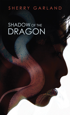 Shadow of the Dragon by Sherry Garland