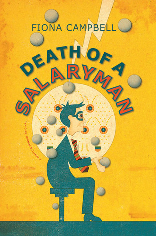 Death of a Salaryman by Fiona  Campbell