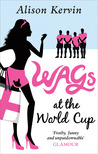 WAGs at the World Cup (WAG's Diary #3)