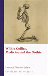Wilkie Collins, Medicine and the Gothic