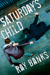 Saturday's Child (Cal Innes, #1)