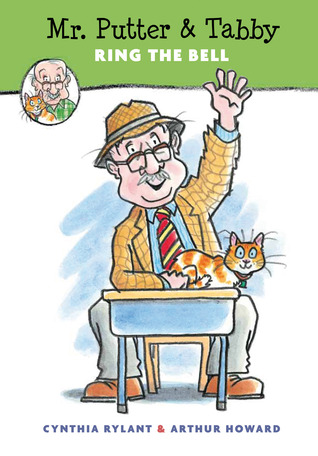 Mr. Putter  Tabby Ring the Bell by Cynthia Rylant