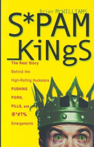 Spam Kings by Brian S. McWilliams