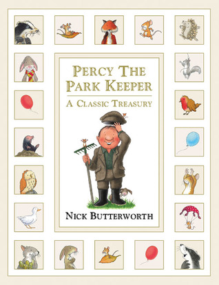 Percy the Park Keeper: A Classic Treasury (Percy the Park Keeper)