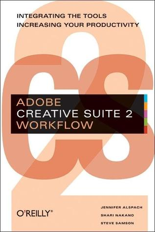 Adobe Creative Suite 2 Workflow by Jennifer Alspach