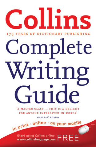 Collins Complete Writing Guide by Graham King