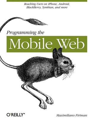 Programming the Mobile Web by Maximiliano Firtman