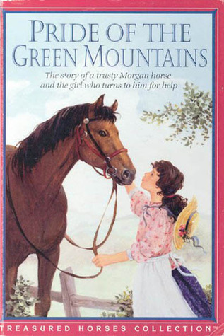 Pride of the Green Mountains (Treasured Horses Collection)